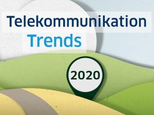 TOP Telekommunikation Trends 2020