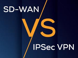 SD-WAN vs IPSec VPN