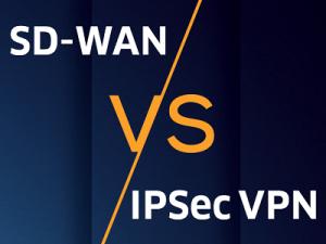 SD-WAN vs IPSec VPN: Vorteile und Nachteile im Vergleich