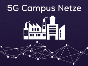 5G-Campus-Netze revolutionieren die deutsche Industrie